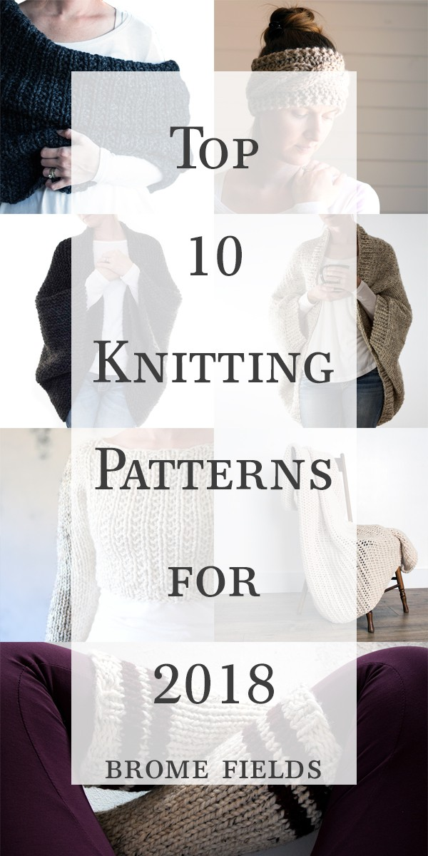 Top 10 Knitting Patterns {2018}
