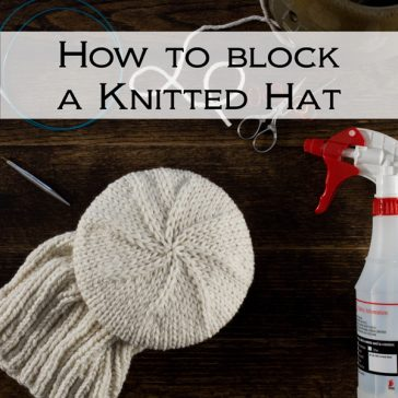 How to Block a Knitted Hat Video Tutorial by Brome Fields