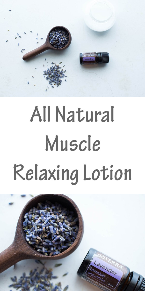 All Natural Muscle Relaxing Lotion