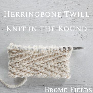 Knit Stitch Video : Herringbone Knit Stitch : Knit in the Round : Brome Fields