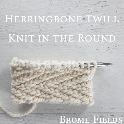 Knit Stitch Video : Herringbone Knit Stitch : Knit in the Round : Brome Fields