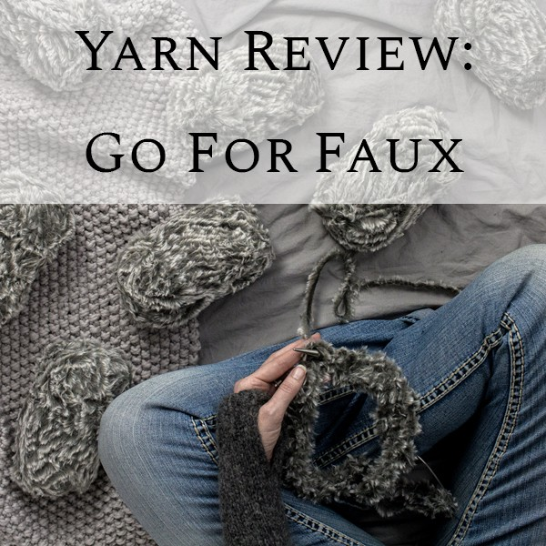 Video Yarn Review: Go For Faux - Brome Fields