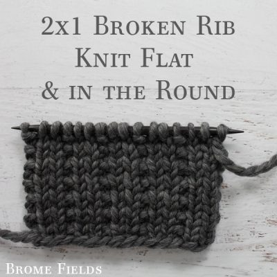 Learn how to knit the 2X1 Broken Rib Stitch in the round. I also discuss the difference in the pattern when knitting it in the round vs knitting it flat.