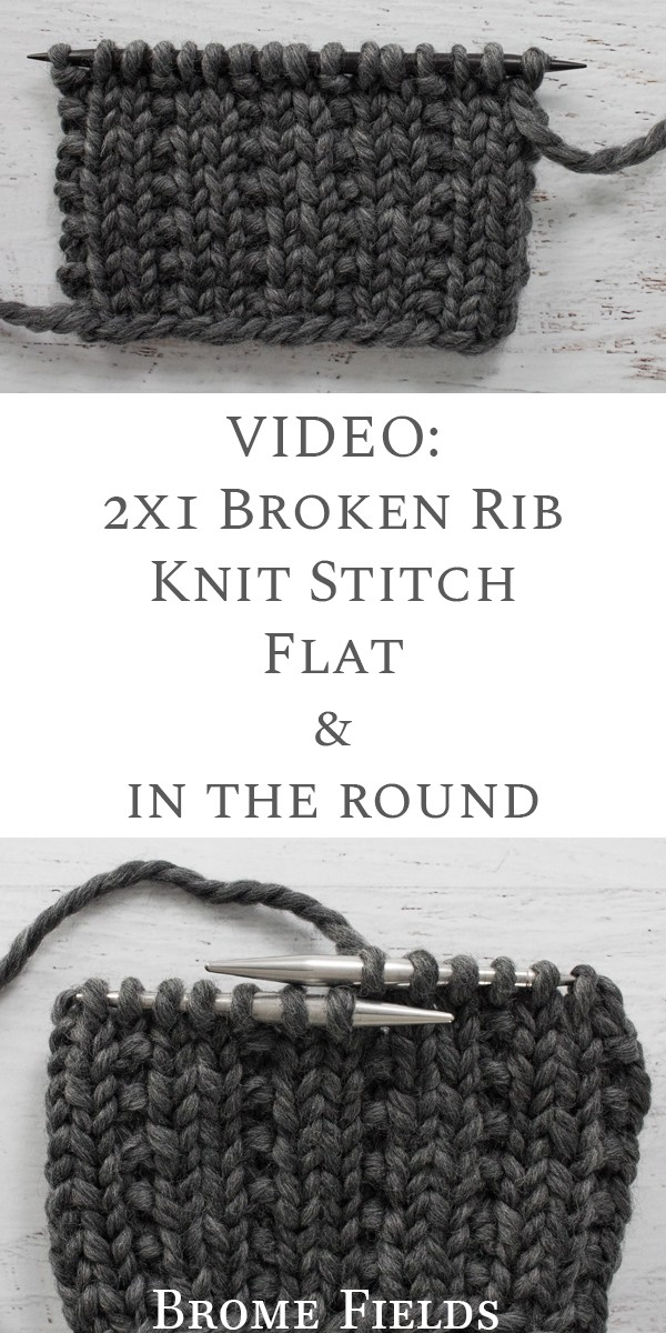 How to Knit the 2x1 Broken Rib Knit Stitch Video by Brome Fields