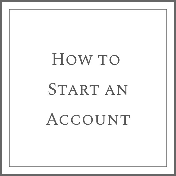How to Start an Account