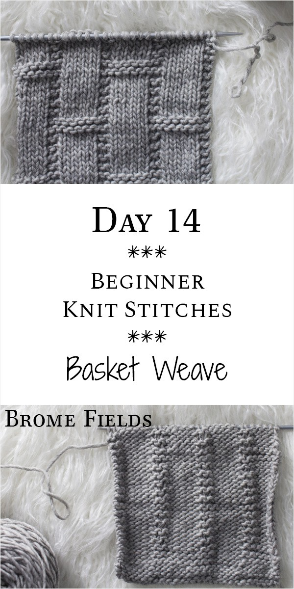 Basketweave Knit Stitch : Day 14 of the 21 Days of Beginner Knit Stitches : Brome Fields