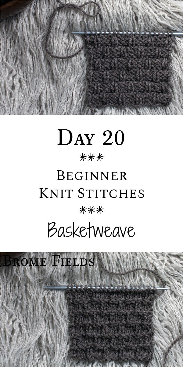 Basketweave Knit Stitch : Day 20 of the 21 Days of Beginner Knit Stitches : Brome Fields