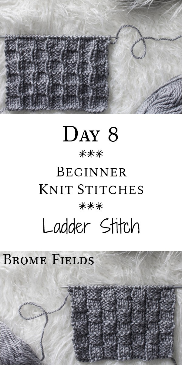 Ladder Knit Stitch : Day 8 of the 21 Days of Beginner Knit Stitches : Brome Fields