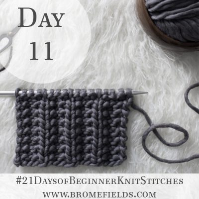 Seed Stitch Rib Knit Stitch : Day 11 of the 21 Days of Beginner Knit Stitches : Brome Fields : #21daysofbeginnerknitstitches
