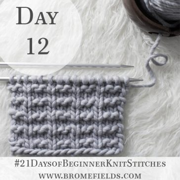 Simple Ridge Rib Knit Stitch : Day 12 of the 21 Days of Beginner Knit Stitches : Brome Fields