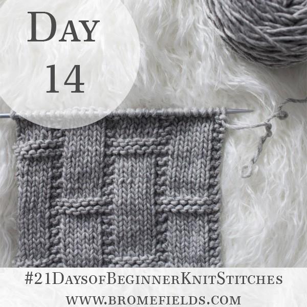 Day 14 : Basketweave Knit Stitch : 21Daysofbeginnerknitstitches - Brome Fields - Diy Crafts