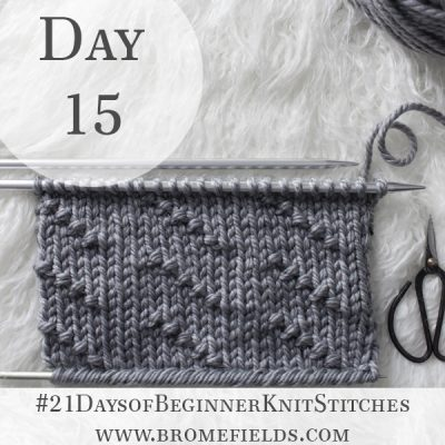 Broken Diagonal Seed Knit Stitch : Day 15 of the 21 Days of Beginner Knit Stitches : Brome Fields : #21daysofbeginnerknitstitches