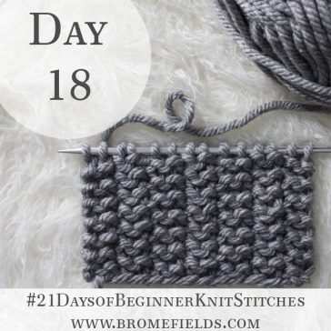 2 Stitch Rib Knit Stitch : Day 18 of the 21 Days of Beginner Knit Stitches : Brome Fields : #21daysofbeginnerknitstitches