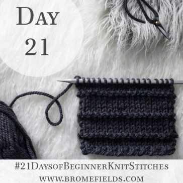 Alternating Smooth & Ridge Knit Stitch : Day 21 of the 21 Days of Beginner Knit Stitches : Brome Fields : #21daysofbeginnerknitstitches