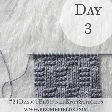Alternating Garter Rib Knit Stitch : Day 3 of the 21 Days of Beginner Knit Stitches : Brome Fields