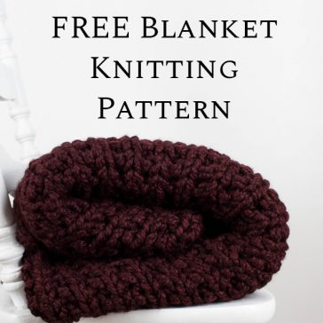FREE Super Bulky Beginner Blanket Knitting Pattern by Brome Fields