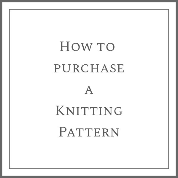How to Purchase a Knitting Pattern