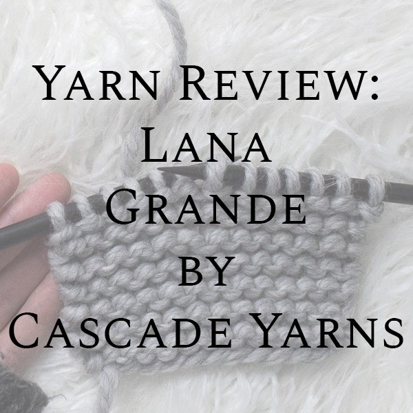 Yarn Review by Brome Fields : Lana Grande by Cascade Yarns