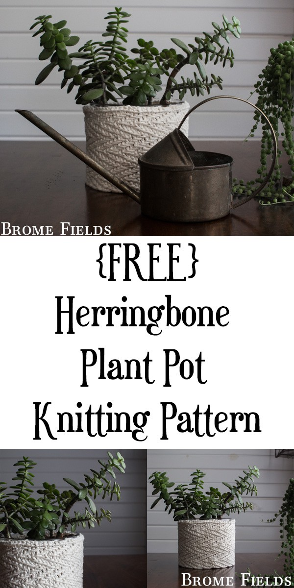 {FREE} Herringbone Plant Pot Knitting Pattern