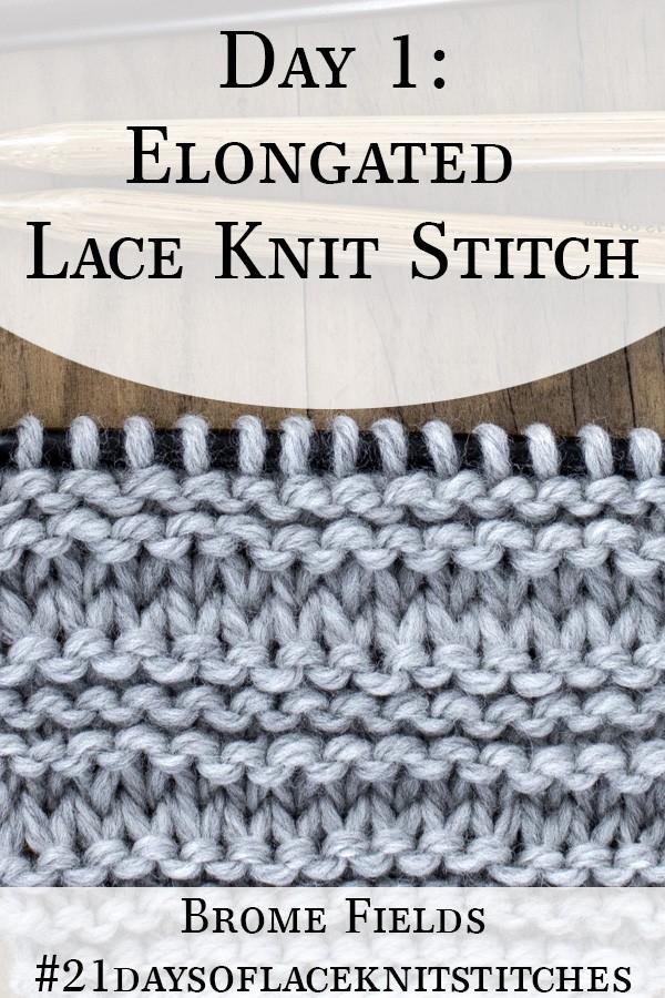 Elongated Lace Knit Stitch