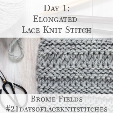 Elongated Lace Knit Stitch