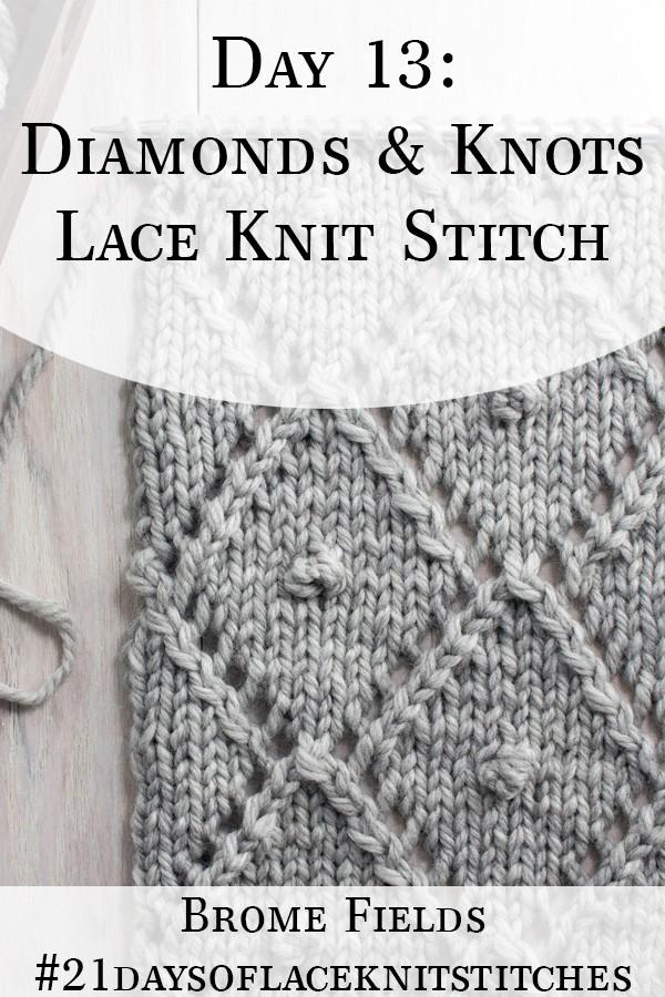 Diamonds & Knots Lace Knit Stitch swatch