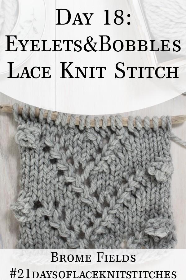 Swatch of the Eyelets & Bobbles Lace Knit Stitch