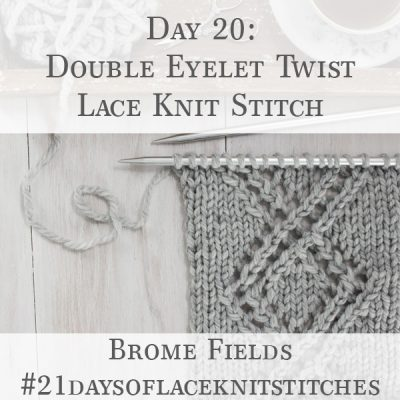 Swatch of Double Eyelet Twist Lace Knit Stitch