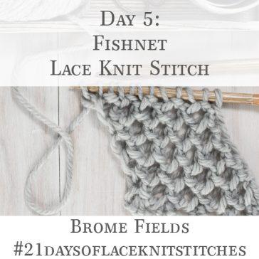 Up-close Photo of Fishnet Lace Knit Stitch
