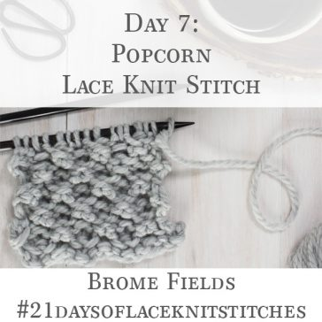 Up-close Photo of Popcorn Lace Knit Stitch